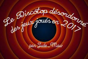 DiscoTop Désordonné 2017 de Jude_Maw