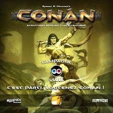 Soutenez le jeu de rôle CONAN sur Ulule ! - Actualités - Tric Trac